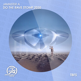 Do The Rave Stomp 2030