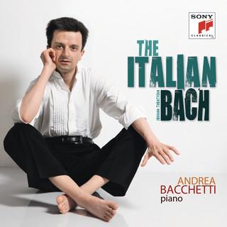 The Italian Bach (Volume I)