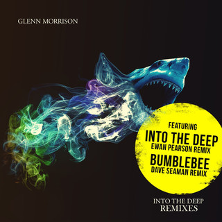 Into The Deep (The Remixes Part 1)