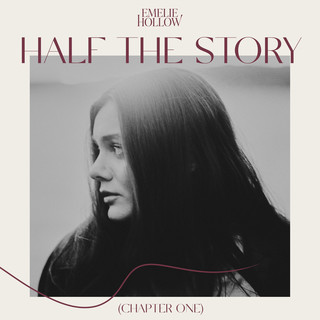 Half The Story (Chapter One)