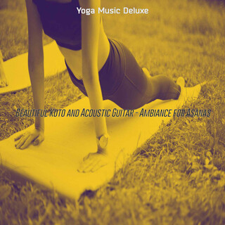 Beautiful Koto And Acoustic Guitar - Ambiance For Asanas