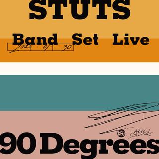 STUTS Band Set Live ''90 Degrees''