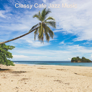 Debonair Sounds For Coffee Shops