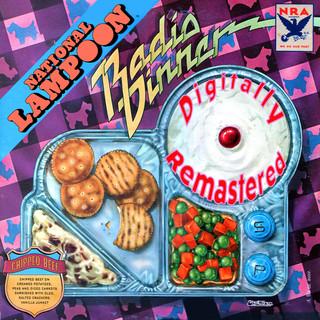 National Lampoon Radio Dinner (Digitally Remastered)