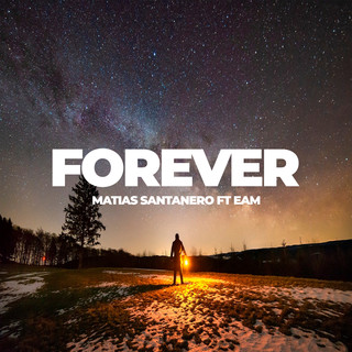 Forever (Feat. Eam)