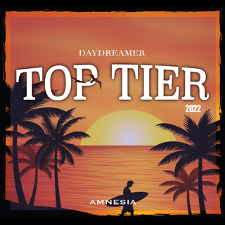 Top Tier 2022 (Daydreamer)