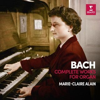 Bach: Complete Organ Works (Analogue Version - 1978-1980)