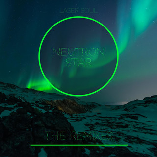 Neutron Star (Remixes Vol.1)