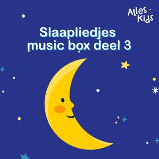 Slaapliedjes Music Box (Deel III)