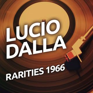 Lucio Dalla - Rarities 1966
