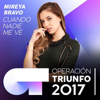 Cuando Nadie Me Ve(Operación Triunfo 2017)