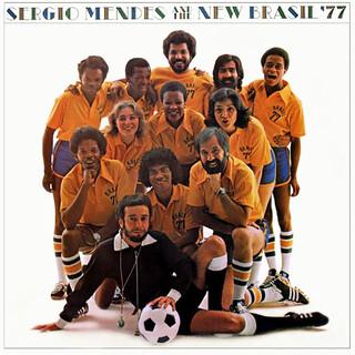 Sérgio Mendes & The New Brazil '77