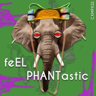 feEl PHANTastic