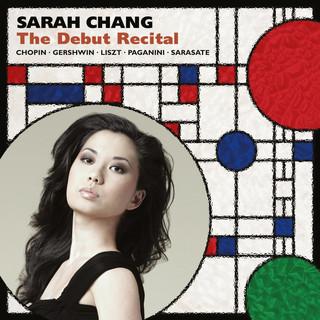 Sarah Chang:The Debut Recital