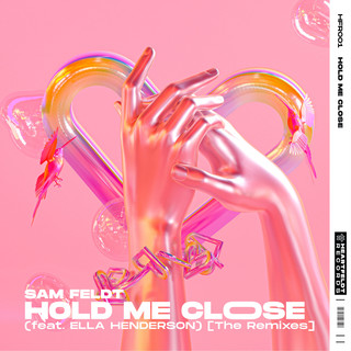 Hold Me Close (Feat. Ella Henderson) (The Remixes)