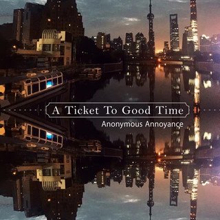 A Ticket To Good Time