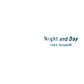 Night And Day (ナイトアンドデイ)