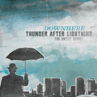 Thunder After Lightning - The Uncut Demos