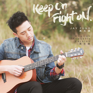 Keep On, Fight On (English Acoustic Version)