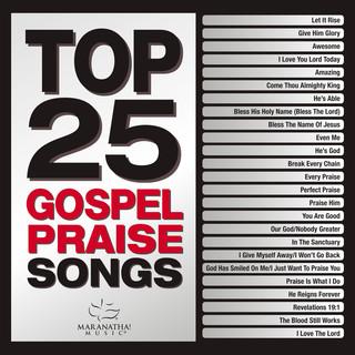 Top 25 Gospel Praise Songs