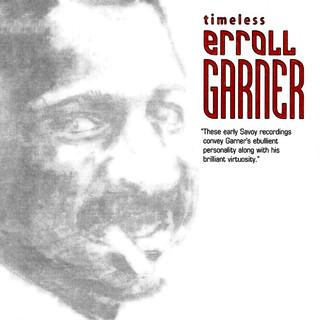 Timeless:Erroll Garner