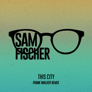 This City (Frank Walker Remix)
