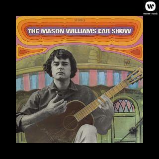 The Mason Williams Ear Show