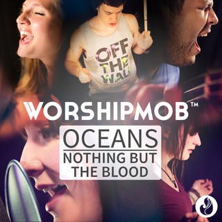 Oceans / Nothing But The Blood (Medley)