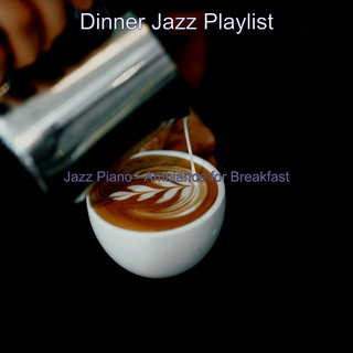 Jazz Piano - Ambiance For Breakfast