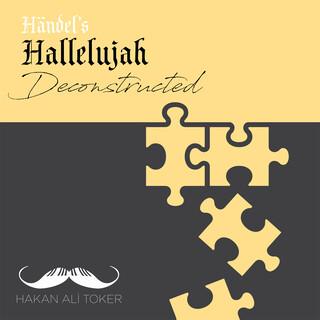 Hallelujah Deconstructed (After Haendel's