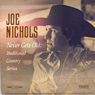 Never Gets Old:Traditional Country Series