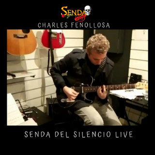 Senda Del Silencio (Live)