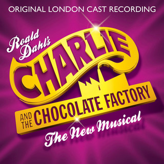 巧克力冒險工廠音樂劇原聲帶 (Charlie And The Chocolate Factory - The New Musical)