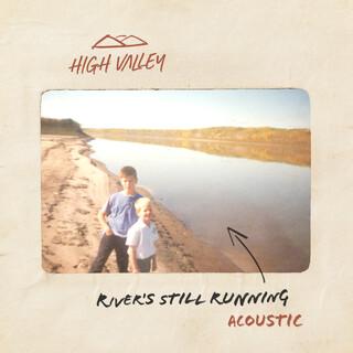 River's Still Running (Acoustic)