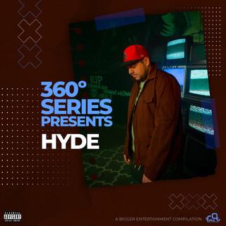 360 Series Presents:Hyde