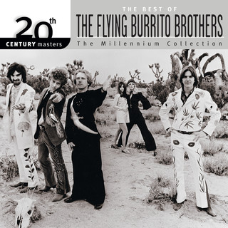 20th Century Masters:The Millennium Collection:Best Of The Flying Burrito Brothers