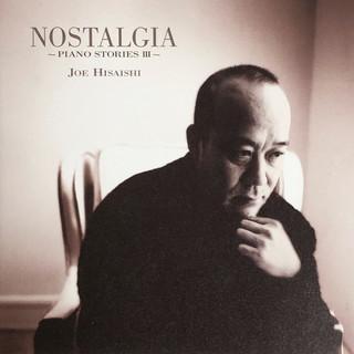 NOSTALGIA - PIANO STORIES III -