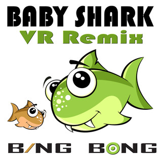 Baby Shark (VR Remix)