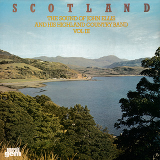 Scotland:The Sound Of John Ellis And His Highland Country Band, Vol. 3