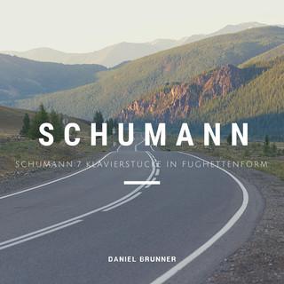 Schumann:7 Klavierstücke In Fughettenform, Op.126