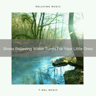 Stress Relieving Water Tunes For Your Little Ones