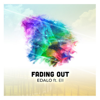 Fading Out (Feat. Ell)