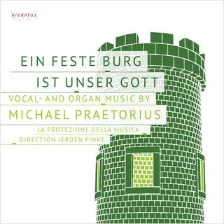 Michael Praetorius:Ein Feste Burg Ist Unser Gott