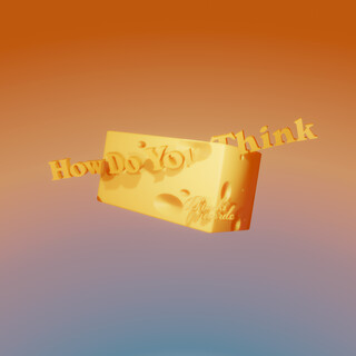 How Do You Think (Feat. HYNGSN)