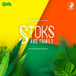 STOKS AND FAMILY