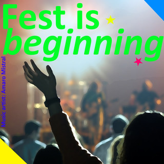 Fest Is Beginning
