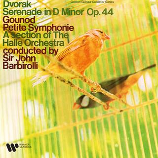 Dvořák:Serenade, Op. 44 - Gounod:Petite Symphonie