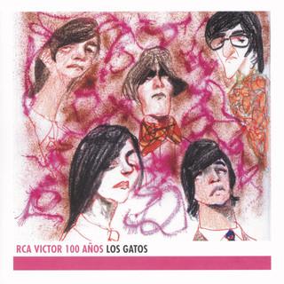 Los Gatos - RCA 100 Años