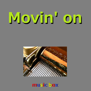Movin' on (オルゴール) (Movin' On (Music Box))