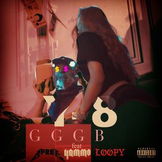 GGGB (Feat. B - Free, Yammo & Loopy)
